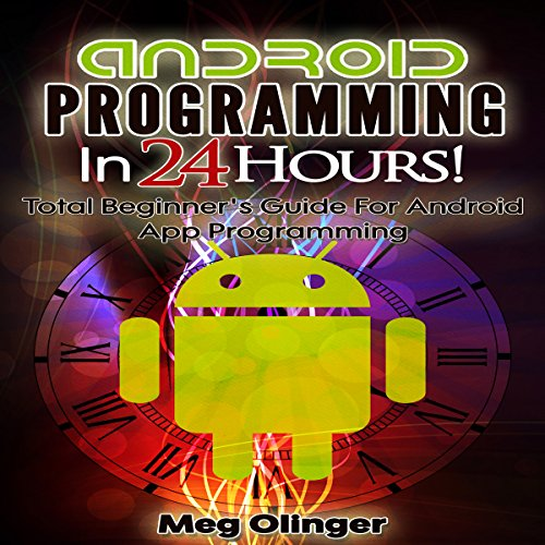Android Programming In 24 Hours!  By  cover art