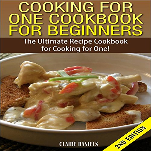Cooking for One Cookbook for Beginners 2nd Edition cover art