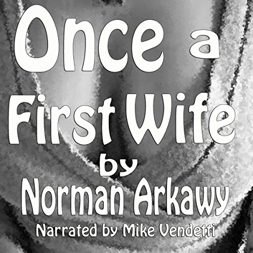 Once a First Wife audiobook cover art