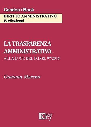 La trasparenza amministrativa alla luce del d.lgs. 97/2016