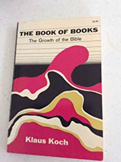 Book of Books: The Growth of the Bible