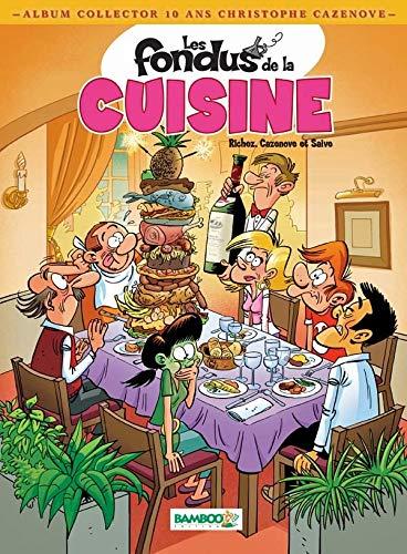 Spécial Cazenove 10 ans Fondus cuisine