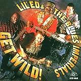 Songtexte von Lil' Ed & The Blues Imperials - Get Wild!