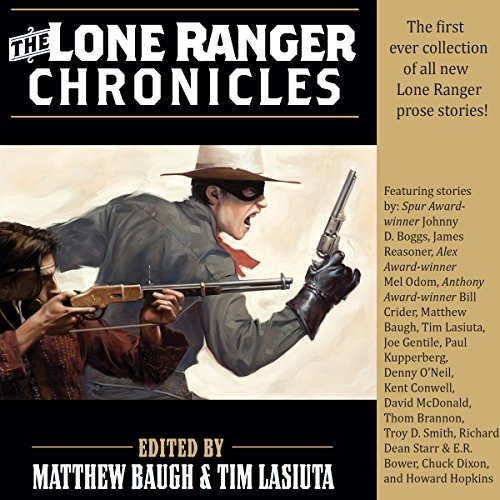 The Lone Ranger Chronicles audiobook cover art