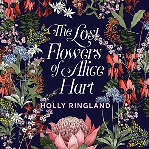 The Lost Flowers of Alice Hart audiobook cover art