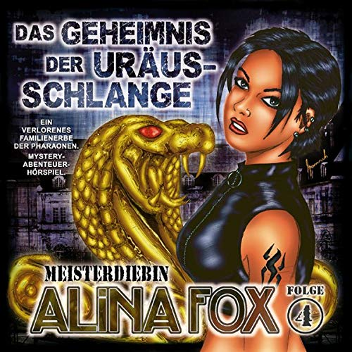 Alina Fox Meisterdiebin 4: Das Geheimnis der Uräus-Schlange