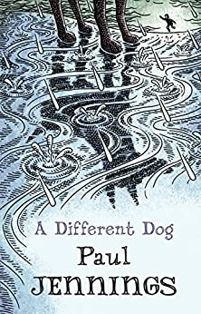 A Different Dog by [Paul Jennings]