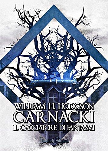 Carnacki. Il cacciatore di fantasmi