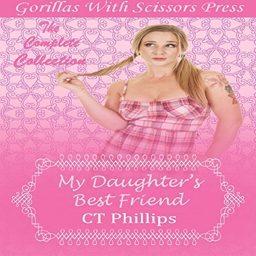 My Daughter's Best Friend: The Complete Collection audiobook cover art