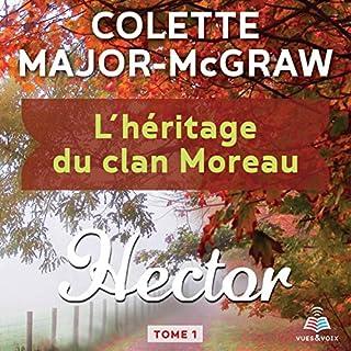 Couverture de L'héritage du clan Moreau tome 1. Hector