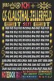 Ich + GS-Clausthal-Zellerfeld seit: Notizbuch | 120 Seiten, DIN A5 (6x9 Zoll) | Je 30 Seiten Liniert...