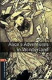 Oxford Bookworms 2. Alice's Adventures in Wonderland MP3 Pack...
