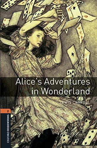 Alice adventures in wonderland. Oxford bookworms library. Livello 2. Con espansione online