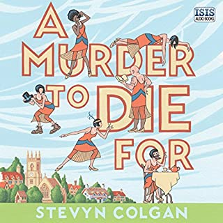 A Murder to Die For                   By:                                                                                                                                 Stevyn Colgan                               Narrated by:                                                                                                                                 Rula Lenska                      Length: 9 hrs and 39 mins     44 ratings     Overall 4.3