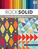 Rock Solid: 13 Stunning Quilts Made with Kona Cottons (English Edition)