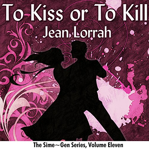 To Kiss or to Kill audiobook cover art