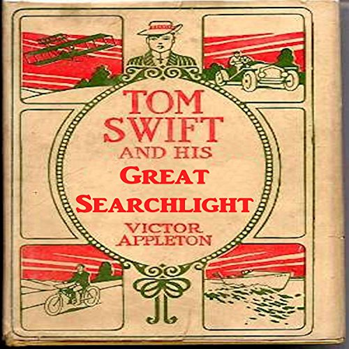 Tom Swift and His Great Searchlight audiobook cover art