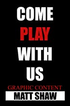 """Come Play With Us: The Complete Extreme Series of """"The Game"""""""