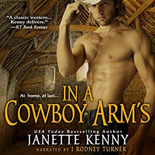 In a Cowboy's Arms     Zebra Historical Romance              By:                                                                                                                                 Janette Kenny                               Narrated by:                                                                                                                                 J. Rodney Turner                      Length: 10 hrs and 24 mins     1 rating     Overall 4.0