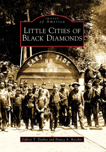 Little Cities of Black Diamonds (Images of America)
