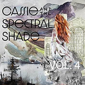 Cassie and the Spectral Shade, Vol. 4 (Original Audio Theater Soundtrack)