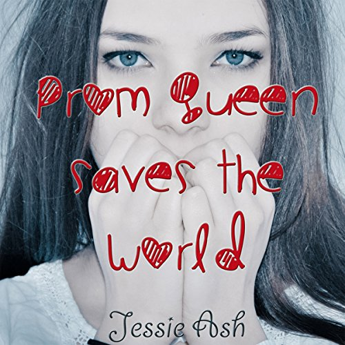 Prom Queen Saves the World cover art