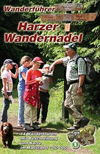 Wanderführer Harzer Wandernadel: 14 Wandertouren zu den Harzer Stempelstellen