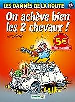 LES DAMNES DE LA ROUTE T1 TOP HUMOUR 2014 d'ACHDE