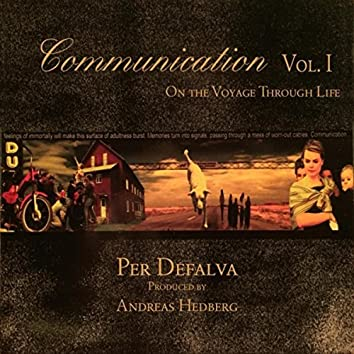 Communication, Vol. 1: On the Voyage Through Life