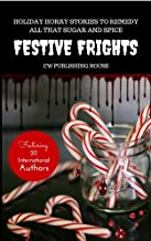Festive Frights: Holiday Horror Stories To Remedy All That Sugar And Spice