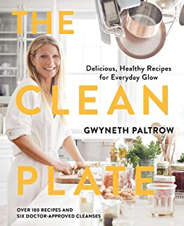 The Clean Plate: Delicious, Healthy Recipes for Everyday