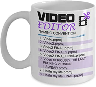 Video Editor - Naming Convention Mug - Best editor Gift, birthday gifts, proud gift for video editor