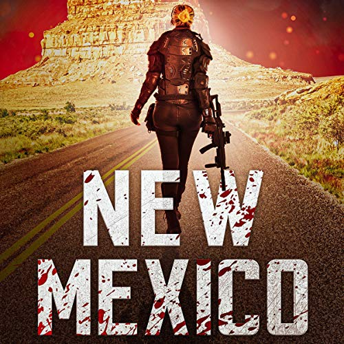 Dead America: New Mexico: Dead America: The Second Week, Book 9