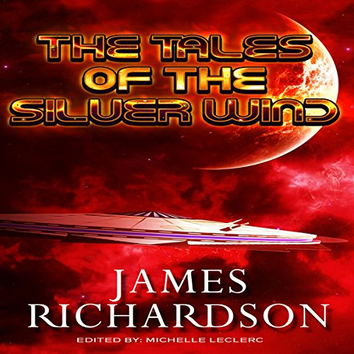 The Tales of the Silver Wind audiobook cover art