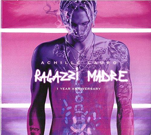 Ragazzi Madre (Anniversary Edition)