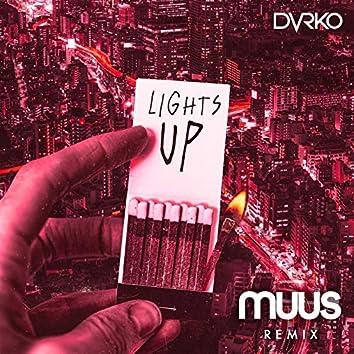 Lights Up (MUUS Remix)