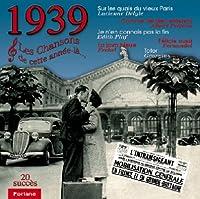Les Chansons De 1939