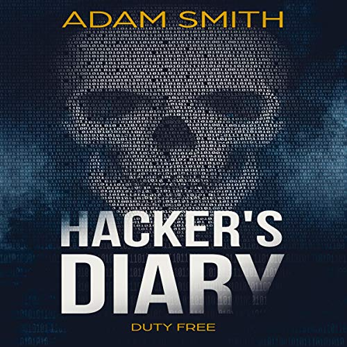 Hacker's Diary: Duty Free Audiobook By Adam Smith cover art