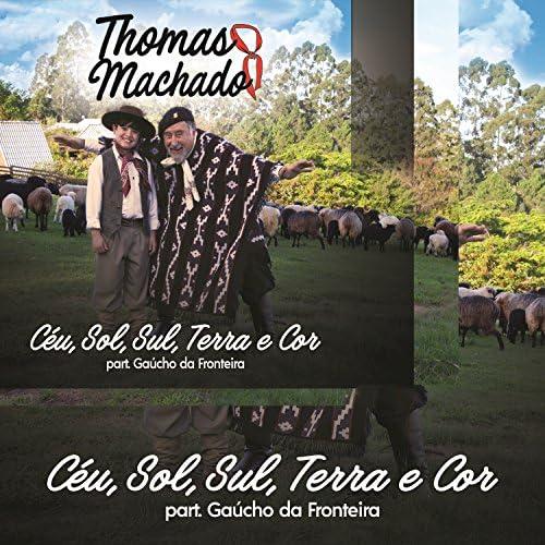 Thomas Machado feat. Gaúcho Da Fronteira