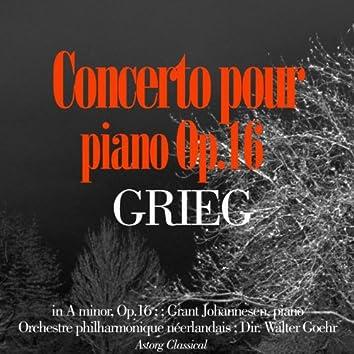 Grieg : Piano Concerto in A minor, Op.16