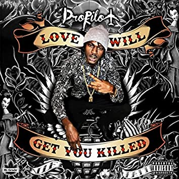 Love Will Get You Killed