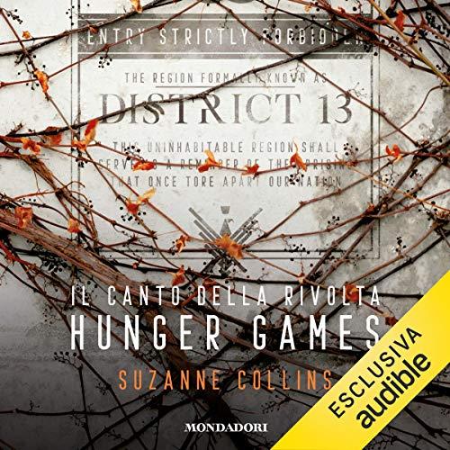 Il canto della rivolta: Hunger Games 3