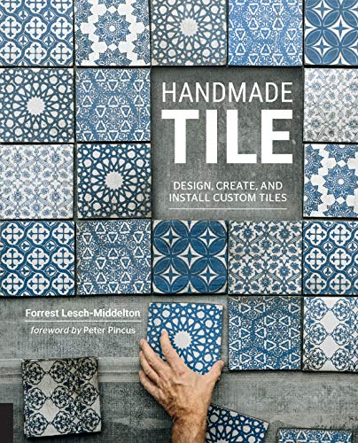Handmade Tile: Design, Create, and Install Custom Tiles (English Edition)