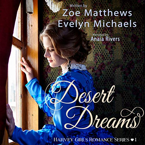 Desert Dreams Audiobook By Zoe Matthews, Evelyn Michaels cover art