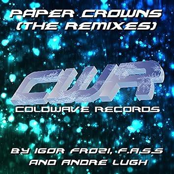 Paper Crowns (The Remixes)