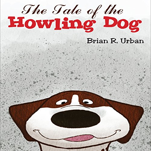 The Tale of the Howling Dog audiobook cover art