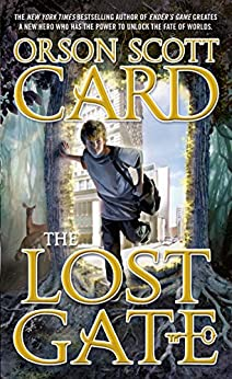 The Lost Gate (Mither Mages Book 1) by [Orson Scott Card]