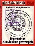 Der Spiegel Nr. 25/1968 17.06.1968 Pass-Zwang der DDR Deutschland zum Ausland gestempelt