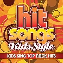 Hit Songs Kids Style: Rock Artists