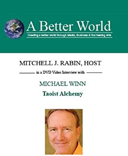 A Better World - Taoist Alchemy